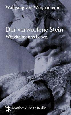 Der verworfene Stein von von Wangenheim,  Wolfgang