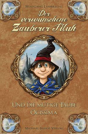 Der verwunschene Zauberer Filuh von Lambrecht,  Wolfgang