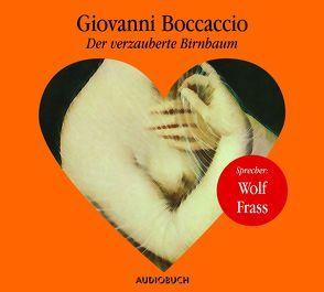 Der verzauberte Birnbaum von Boccaccio,  Giovanni, Frass,  Wolf, Karallus,  Thomas