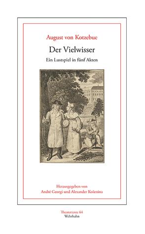 Der Vielwisser von Georgi,  André, Košenina,  Alexander, Kotzebue,  August von