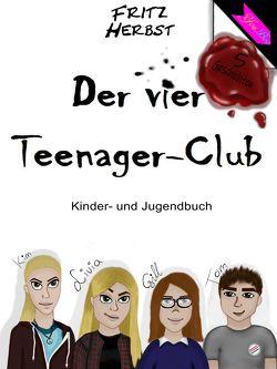 Der vier Teenager-Club von Herbst,  Fritz