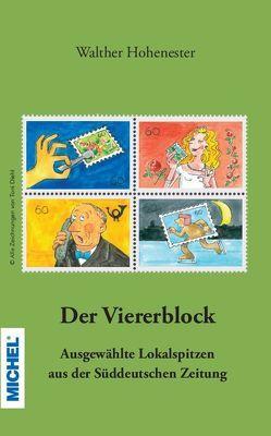 Der Viererblock von Hohenester,  Walther