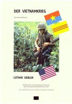 Der Vietnamkrieg von Prof. Dr.h.c. Siebler,  Lothar