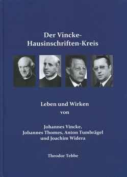 Der Vincke-Hausinschriften-Kreis von Tebbe,  Theodor