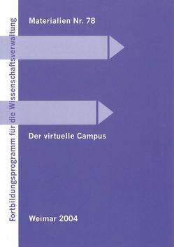 Der virtuelle Campus von Hoyer,  Helmut, Leidhold,  Wolfgang, Sand,  Thomas