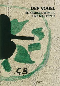 Der Vogel bei Georges Braque und Max Ernst von Galerie Boisserée, Westfehling,  Uwe