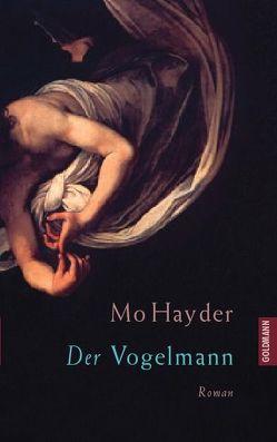Der Vogelmann von Felenda,  Angelika, Hayder,  Mo