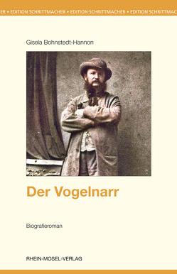 Der Vogelnarr von Bohnstedt-Hannon,  Gisela