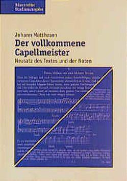 Der vollkommene Capellmeister von Mattheson,  Johann, Ramm,  Friederike