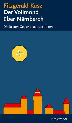 Der Vollmond über Nämberch (eBook) von Kusz,  Fitzgerald, Radlmeier,  Steffen
