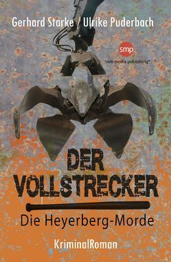 Der Vollstrecker von Puderbach,  Ulrike, Starke,  Gerhard