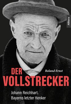 Der Vollstrecker von Ernst,  Roland