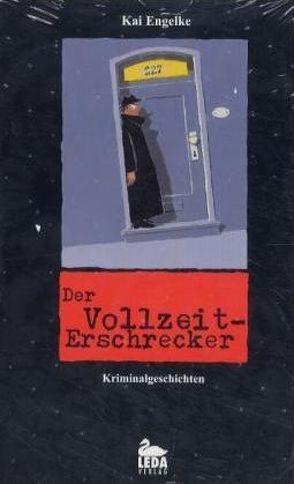 Der Vollzeit-Erschrecker von Engelke,  Kai, Herrmann,  Andreas