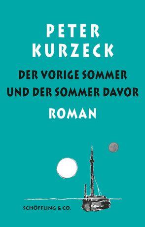 Der vorige Sommer und der Sommer davor von Deuble,  Rudi, Kurzeck,  Peter, Losse,  Alexander