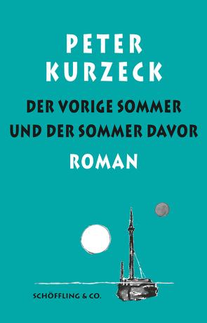 Der vorige Sommer und der Sommer davor von Deuble,  Rudi, Kurzeck,  Peter, Losse,  Alexander, Losse,  Rudi Deuble und Alexander