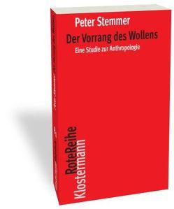 Der Vorrang des Wollens von Stemmer,  Peter