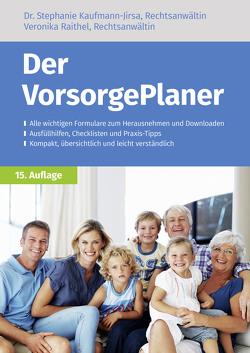 Der VorsorgePlaner von Kaufmann-Jirsa,  Stephanie, Raithel,  Veronika