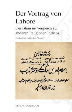 Der Vortrag von Lahore von Ahmad,  Hadhrat Mirza Ghulam, Shaheen,  Waqas