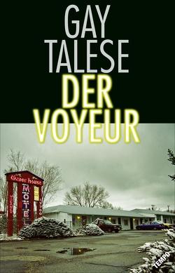 Der Voyeur von Talese,  Gay, Weber,  Alexander