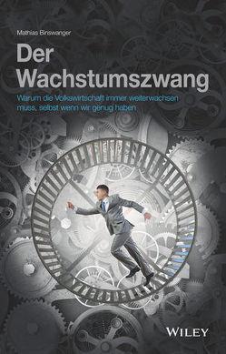 Der Wachstumszwang von Binswanger,  Mathias