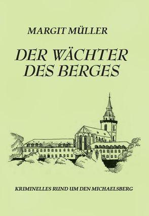 Der Wächter des Berges von Hausmann,  Adelheid, Müller,  Margit, Müller,  Werner, Rüsenberg,  Ulrich