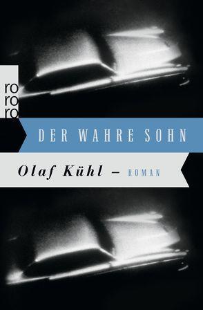 Der wahre Sohn von Kühl,  Olaf