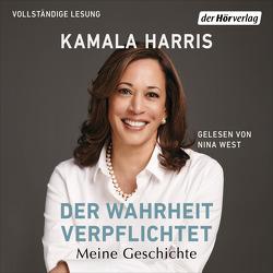 Der Wahrheit verpflichtet von Harris,  Kamala, Neubauer,  Jürgen, West,  Nina
