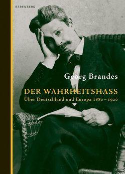 Der Wahrheitshass von Brandes,  Georg, Groessel,  Hanns, Halle,  Peter U