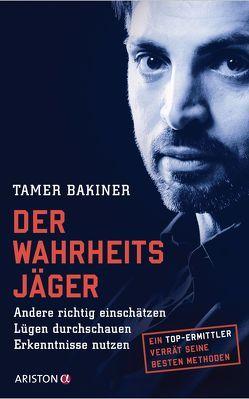 Der Wahrheitsjäger von Bakiner,  Tamer