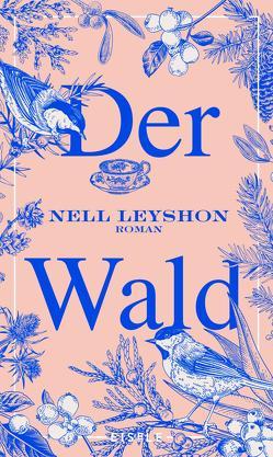 Der Wald von Kuhn,  Wibke, Leyshon,  Nell