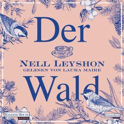 Der Wald von Kuhn,  Wibke, Leyshon,  Nell, Maire,  Laura