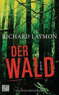Der Wald von Laymon,  Richard