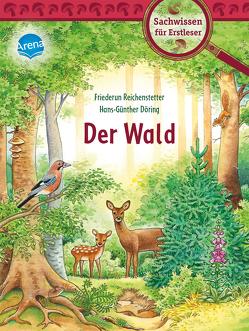 Der Wald von Döring,  Hans Günther, Reichenstetter,  Friederun