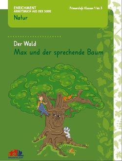 Der Wald – Max und der sprechende Baum von Markies,  Mayra