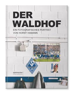 Der Waldhof von Beetz,  Bernd, Gruber,  Wolfgang, Hamann,  Horst, Michaelis,  Simon, Sebert,  Günter, Willig,  Martin