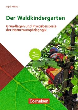 Der Waldkindergarten von Miklitz,  Ingrid