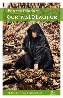 Der Waldläufer von vom Falkenberg,  Peter