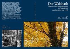 Der Waldpark von Schneider,  Ellen