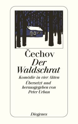 Der Waldschrat von Cechov,  Anton, Urban,  Peter