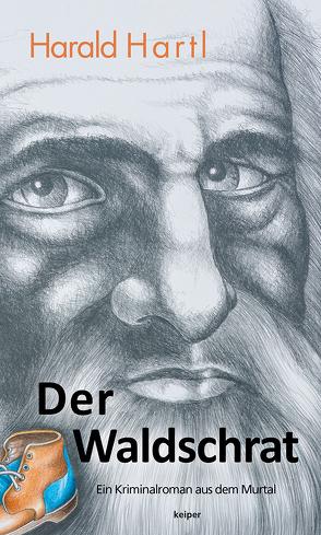 Der Waldschrat von Hartl,  Harald