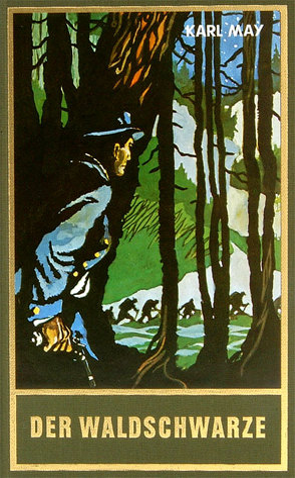 Der Waldschwarze von May,  Karl, Schmid,  Roland