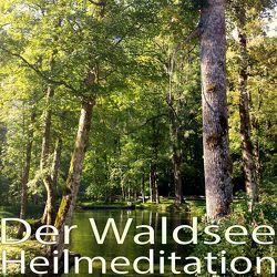 Der Waldsee von Trompeter,  Heinz