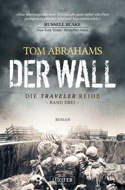 DER WALL von Abrahams,  Tom, Gerstäcker,  Reimund