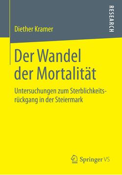 Der Wandel der Mortalität von Kramer,  Diether