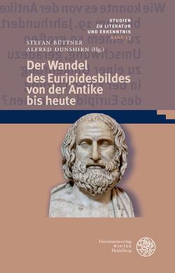 Der Wandel des Euripidesbildes von der Antike bis heute von Büttner,  Stefan