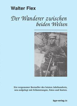 Der Wanderer zwischen beiden Welten von Flex,  Walter, Gehrke,  Berthold