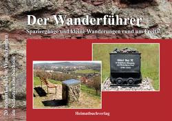 Der Wanderführer, Spaziergänge und kleine Wanderungen rund um Freital von Bellmann,  Michael, Müller,  Daniela, Müller,  Sophia, Müller,  Vanessa
