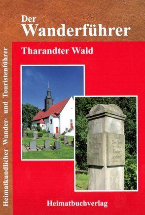 Der Wanderführer, Tharandter Wald von Bellmann,  Michael