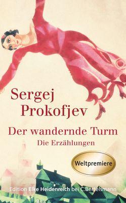 Der wandernde Turm von Klingenberg,  Elisabeth, Plessner,  Lucian, Prokofjev,  Sergej