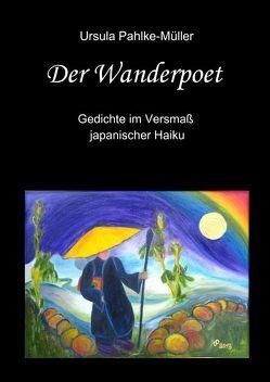 Der Wanderpoet von Pahlke-Müller,  Ursula
